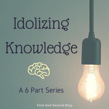 idolizing-knowledge
