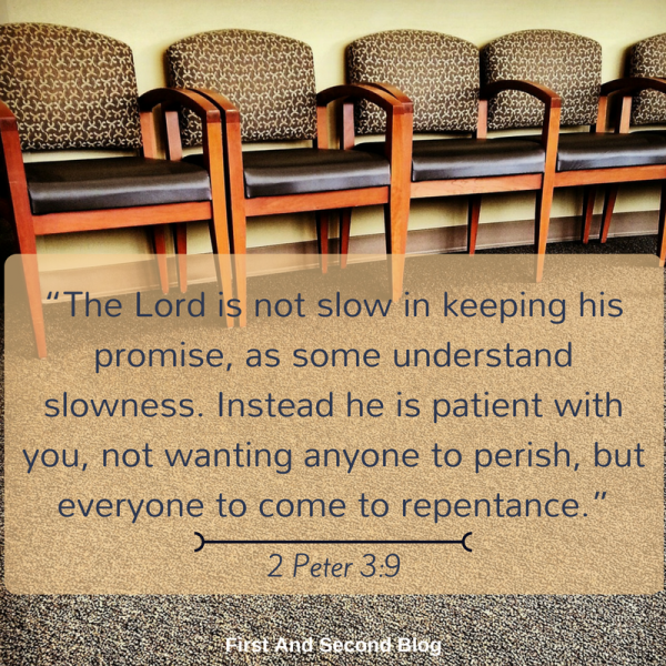 the-lord-is-not-slow-in-keeping-his-promise-as-some-understand-slowness-instead-he-is-patient-with-you-not-wanting-anyone-to-perish-but-everyone-to-come-to-repentance-2-peter-3